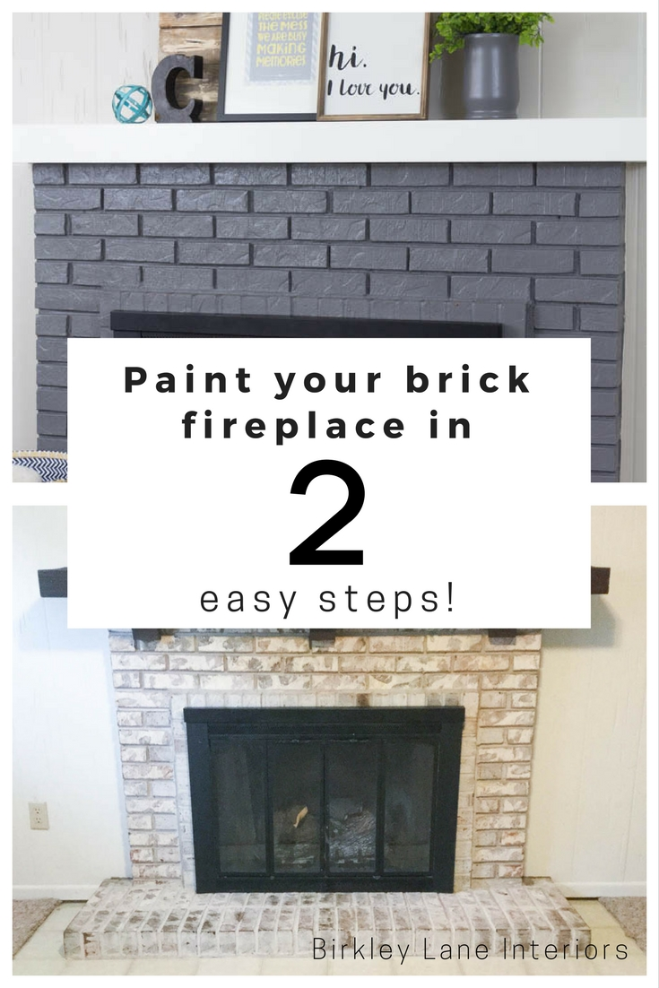 paint your brick fireplace in 2 easy steps birkley lane interiors