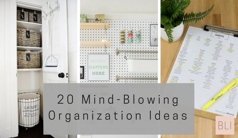 20 Mind-Blowing Organization Ideas for Your Home | Birkley Lane ...