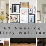 40 Gallery Wall Ideas