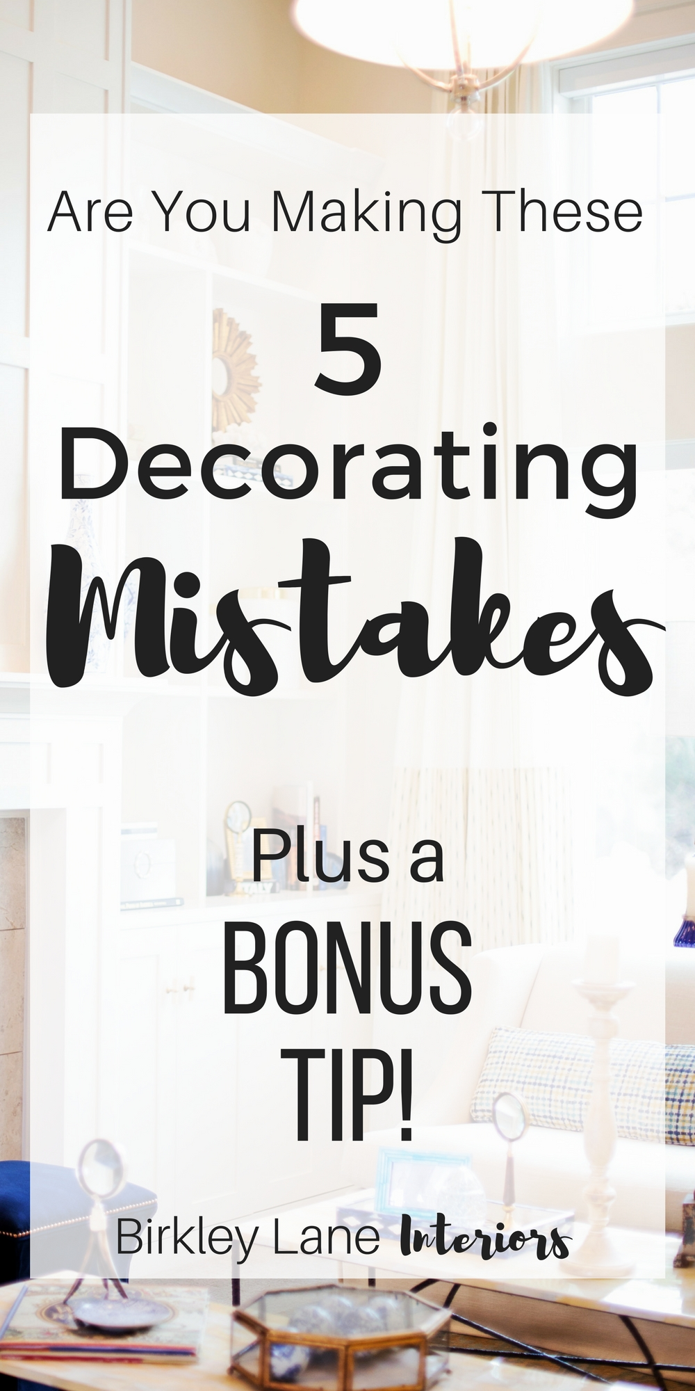 Click here to find out if you're making these five, common decorating mistakes!  Easily fix them by following these simple rules and tips!