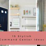 15 Stylish Command Center Ideas