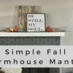Simple Fall Farmhouse Mantel