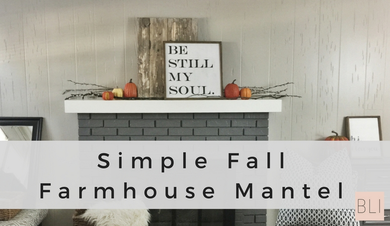 Discover How To Create A Simple Fall Farmhouse Mantel If Youve Been Thinking