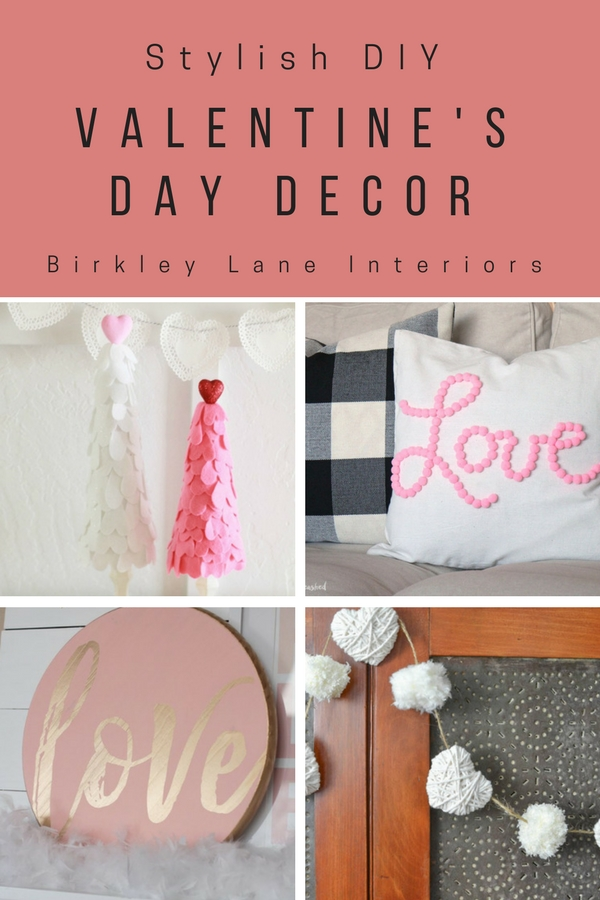 If you've been looking for Valentine decorations ideas, you're in luck my friend!  I'm sharing lot's of DIY Valentine's Day decorations that you are sure to love!  These are easy, stylish DIY's that will look great as part of your home decor!  #valentinesday #valentinesdaydecor #valentinesdaycraft #diy #valentinesdaydiy #homedecor #birkleylaneinteriors #valentinesdaywreath
