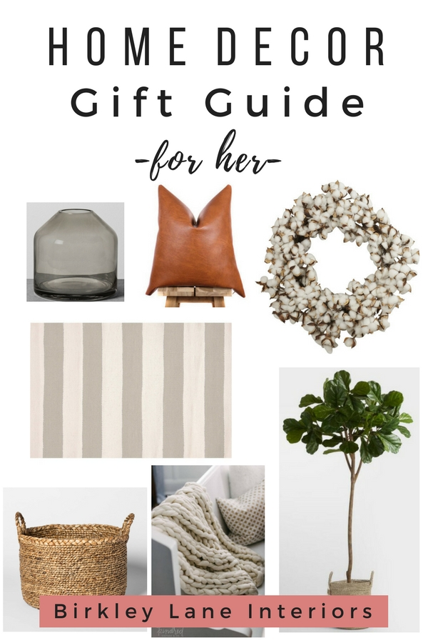 Trying to find a gift for the home decor lovers in your life?  I've created the ULTIMATE home decor gift guide for her!  These are the best gifts for the home and make the perfect accent pieces she'll be sure to love!  #birkleylaneinteriors #giftguide #homedecor #mothersday #giftguideforher #giftguideformom #decor #forthehome